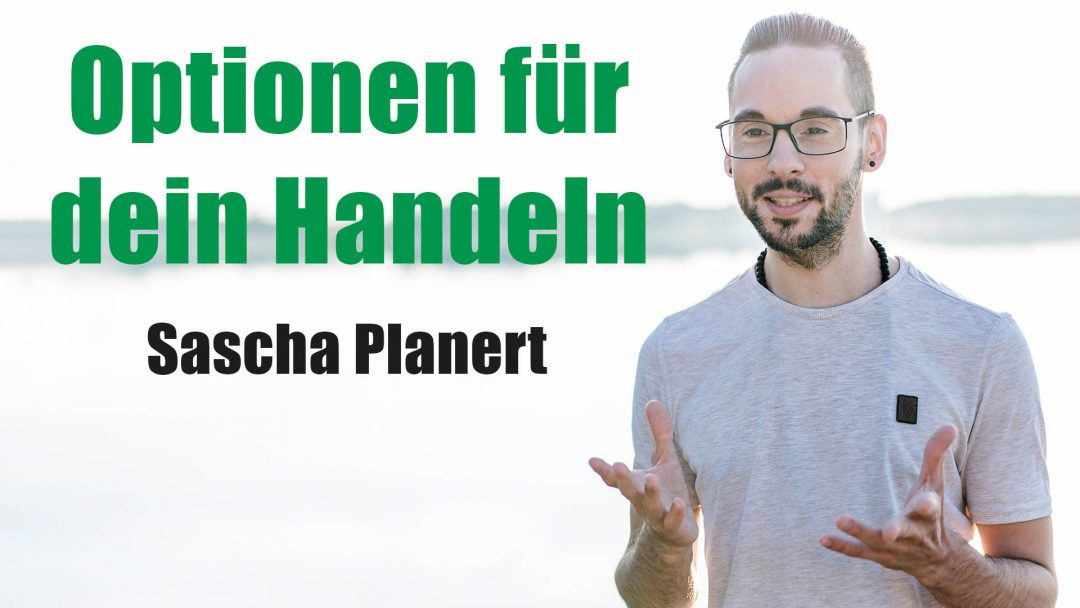 Sascha Planert - Welche Handlungsoptionen hast du - Podcast _23