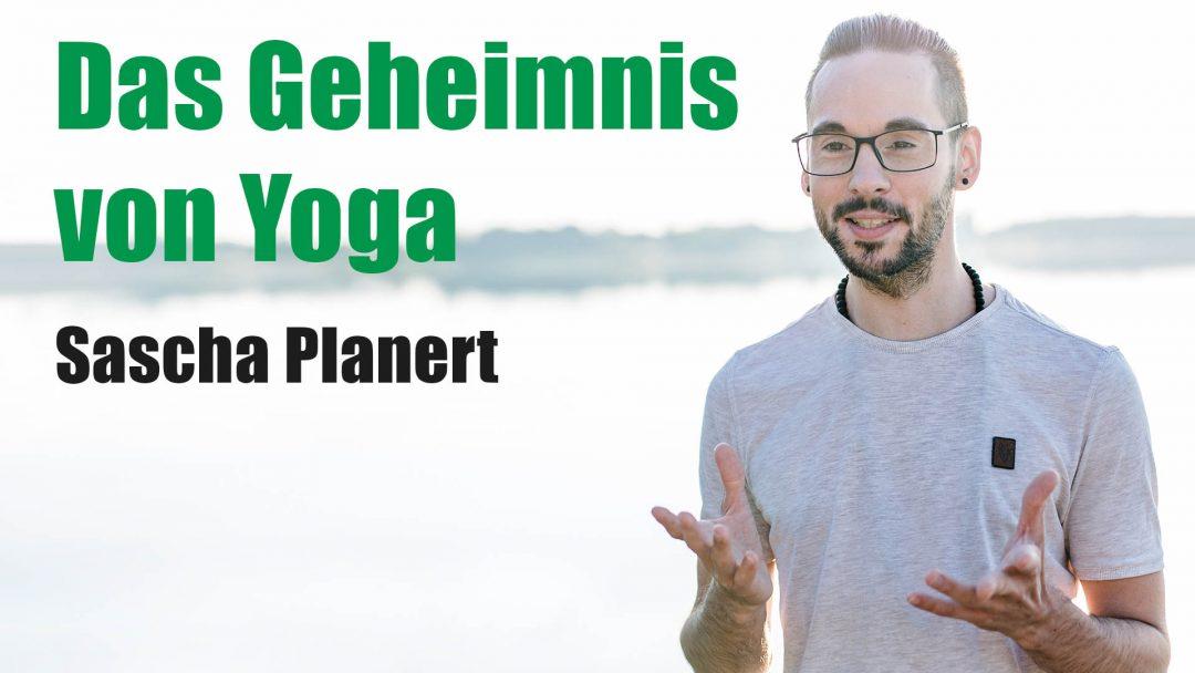 Sascha Planert - Das Geheimnis von Yoga - Podcast #26