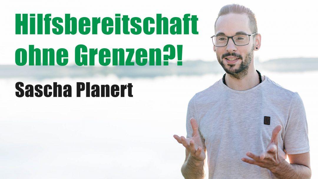 Sascha Planert - Hilfsbereitschaft ohne Grenzen! - Podcast #27
