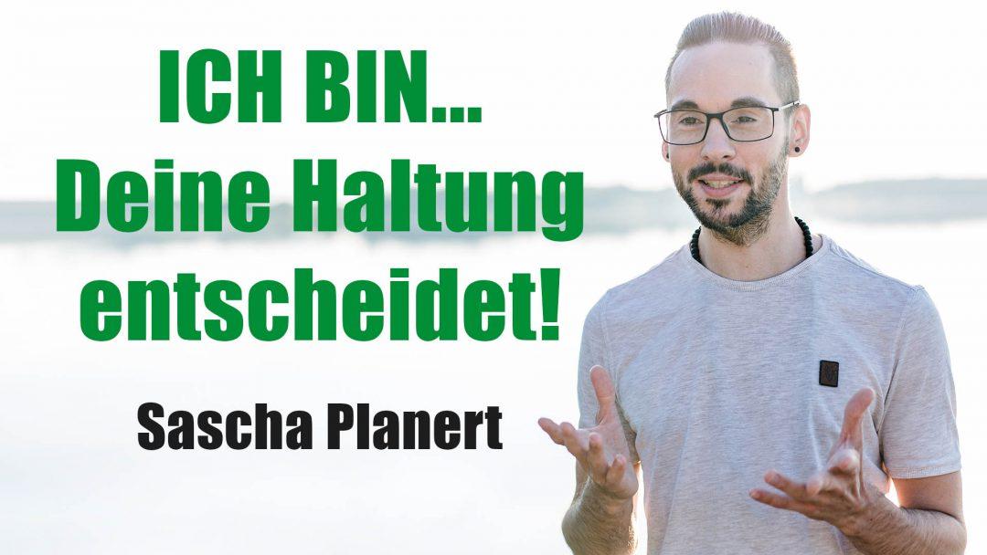 Sascha-Planert_Ich-bin-deine-Haltung-entscheidet_Podcast-36