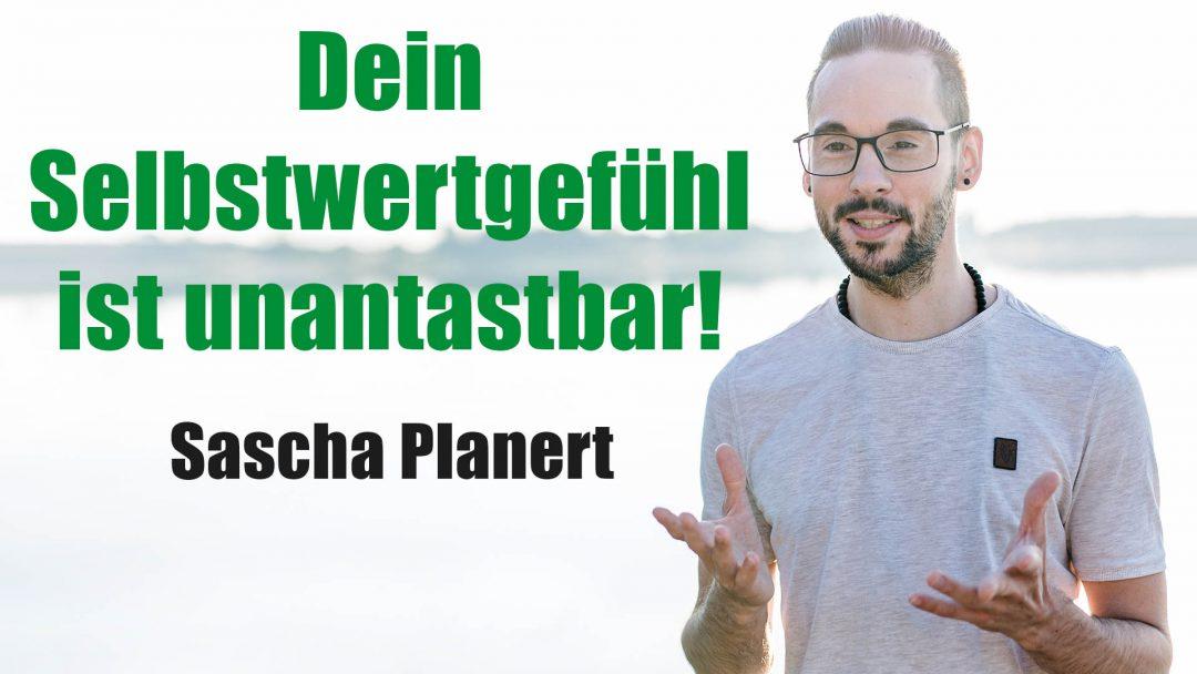 Sascha_Planert-Dein_Selbstwertgefühl_ist_unantastbar-Podcast_37