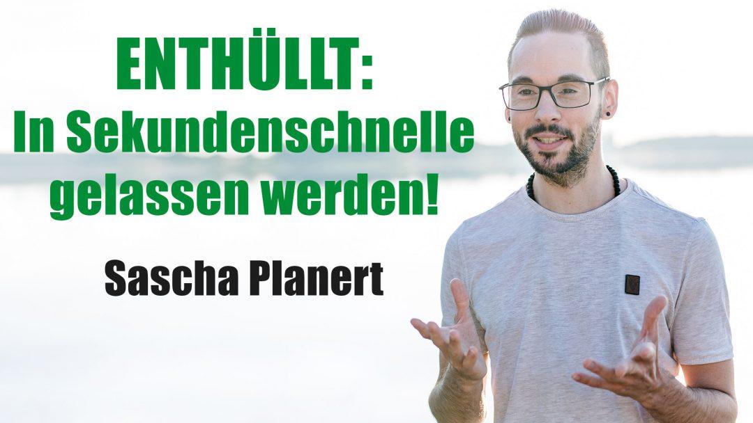 Sascha_Planert-In_Sekundenschnelle_gelassen_werden-Podcast_40