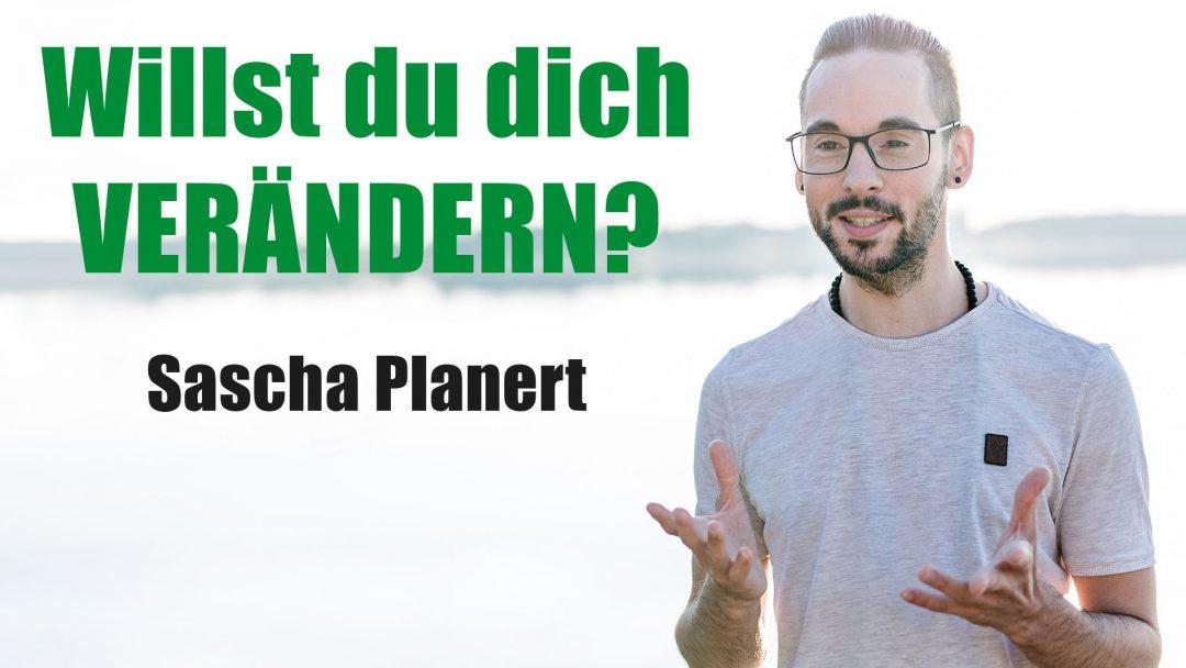Willst_du_dich_veraendern-Podcast_39-Sascha_Planert