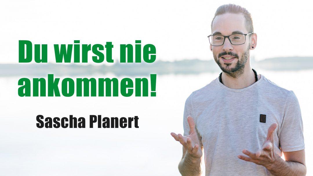 Sascha_Planert-Du_wirst_nie_ankommen-Podcast_44