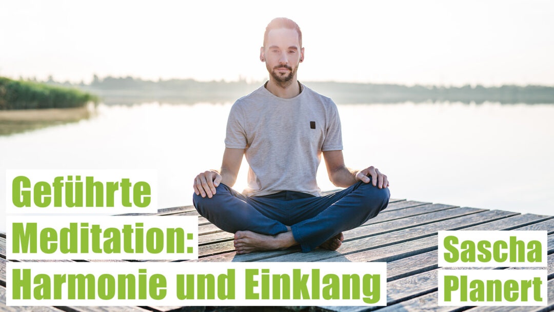 Meditation-Harmonie_und_Einklang-Sascha_Planert