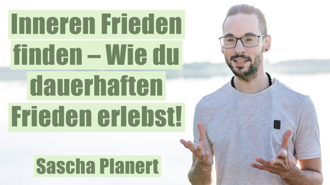 Inneren_Frieden_finden-Sascha_Planert
