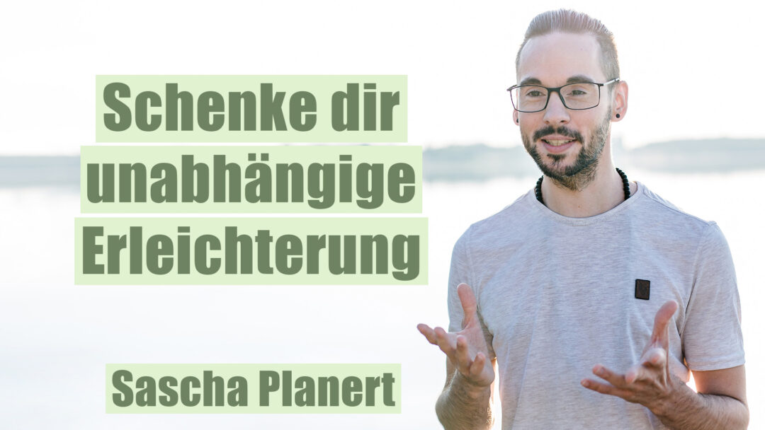 Schenke_dir_Erleichterung-Sascha_Planert